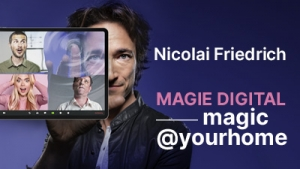 magic@yourhome - die virtuelle Online-Show
